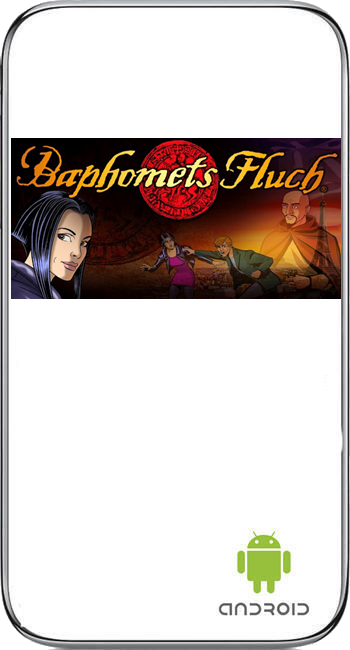 Baphomets Fluch - The Director's Cut (Android)