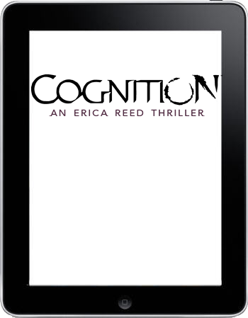 Cognition - An Erica Reed Thriller (iPad)