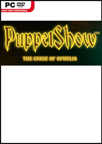 PuppetShow 13 - Der Fluch der Ophelia Lösung, Saves, Review, Demo, Trailer, Sample, Screenshots, Patch, News, Preview, Interview, etc.