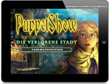 PuppetShow 03 - Die verlorene Stadt (iPhone & iPad) Lösung, Saves, Review, Demo, Trailer, Sample, Screenshots, Patch, News, Preview, Interview, etc.