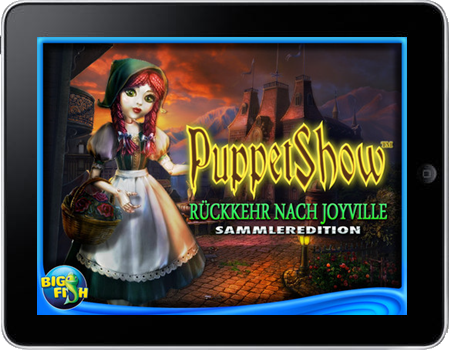 PuppetShow 04 - Rückkehr nach Joyville (iPhone & iPad) Lösung, Saves, Review, Demo, Trailer, Sample, Screenshots, Patch, News, Preview, Interview, etc.