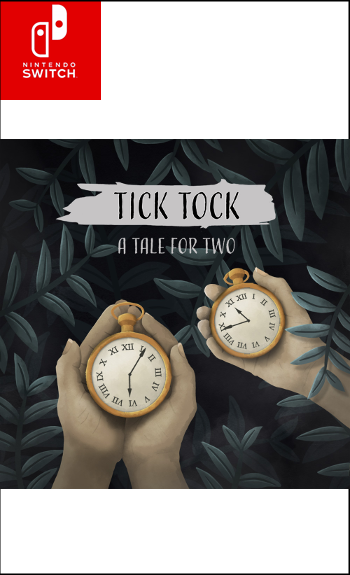 Tick Tock - A Tale for Two (Nintendo Switch)